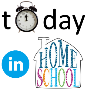 today in homeschool